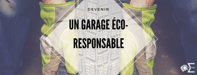 devenir un garage éco-responsable